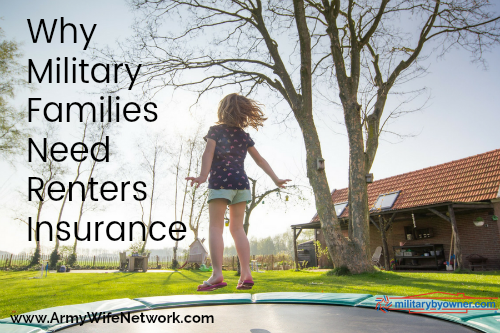 why military families need renters insurance army wife network. Black Bedroom Furniture Sets. Home Design Ideas